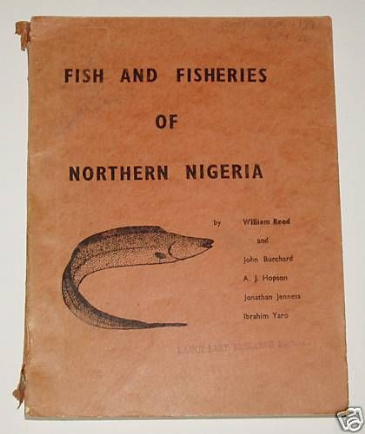 Fish and Fisheries of Northern Nigeria, by Reed, Burchard, Hopson, Jeness and Yaro